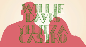 Yelitza Castro and Willie Davis